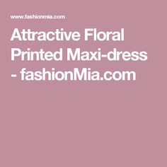 Attractive Floral Printed Maxi-dress  -  fashionMia.com