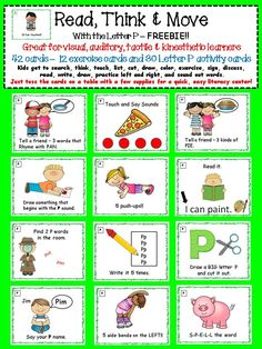 FREEBIE!! Keep your kids engaged and moving with these alphabet task cards for the letter P. Great for kinesthetic, auditory, visual, and tactile learners. 42 task cards in all. Kids get to search, think, touch, list, cut, draw, color, exercise, sign, discuss, read, write, draw, rhyme, practice left and right, and sound out words! Covers MANY of the common core foundational reading skills for kindergarten and first grade.
