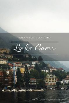 Tucked away in the foothills of the Alps less than an hour north of stylish Milan, travelers might recognize Lake Como from its charming, colorful villas (and from George Clooney's Nespresso commer…