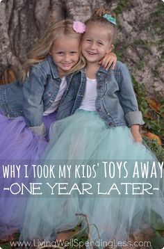 Why I Took My Kids' Toys Away {one Year Later