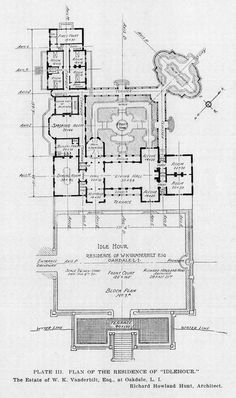 """PLATE III. PLAN OF THE RESIDENCE OF IDLEHOUR."""" The Estate of W. K. Vanderbilt, Esq., at Oakdale, L. I. 