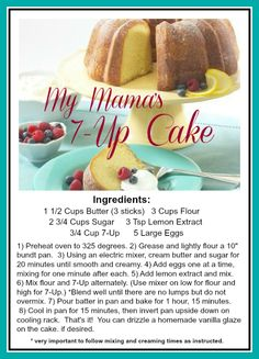 """""""The Everyday Home: 7-Up Cake Recipe""""----I have to try this one asap-----repinned by Annacabella"""