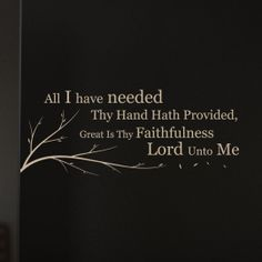 All I have needed thy hath provided #Christian Wall Decal #Décor | share