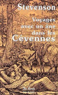 Voyage avec un âne dans les Cévennes -  Robert Louis Stevenson - Librairie Mollat Bordeaux