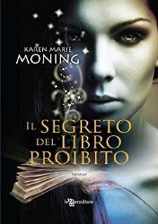 Sedotte Dai Libri: Il segreto del libro proibito di Karen Marie Monin...