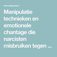 Manipulatie technieken en emotionele chantage die narcisten misbruiken tegen hun slachtoffers en prooien zijn talrijk. Narcisten en oplichters gebruiken graag manipulatie technieken en emotionele chantage tegen hun slachtoffers. Als geen ander weten ze hoe ze met slimme trucjes hun slachtoffers voor hun karretje weten te spannen. Wat is emotionele chantage? Welke voorbeelden van emotionele chantage …