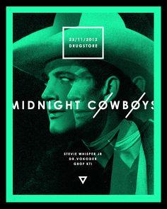 Midnight Cowboys by FuckNewRave Midnight Cowboy, Grafik Design, Ui Ux, Cowboys, Posters, Digital, Cover, Illustration, Photos