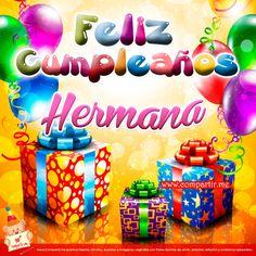 Feliz Cumpleanos a MI Hermana | Bonita tarjeta de cumpleaños para mi hermana | Compartir.me