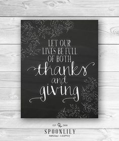 Let our lives be full of Thanks and Giving typography art print with chalk style leaves and chalkboard style background