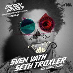 Sven Vath & Seth Troxler - Cocoon Heroes
