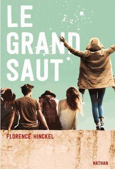 Le grand saut, tome 1 de Florence Hinckel (Nathan)