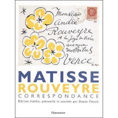 Correspondance Henri Matisse -André Rouveyre