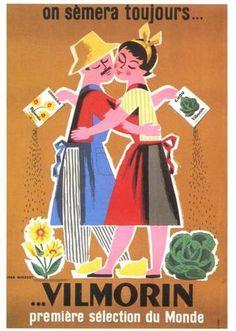on sémera toujours de Vilmorin Poster Art, Retro Poster, Retro Ads, Poster Prints, Pub Vintage, Vintage Circus, French Vintage, Vintage Advertising Posters, Vintage Advertisements
