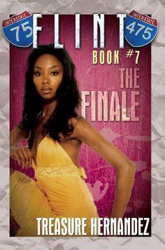 Flint: Book 7: The Finale by Treasure Hernandez,