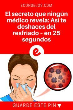 Congestión nasal remedios   El secreto que ningún médico revela: Así te deshaces del resfriado – en 25 segundos   El secreto que ningún médico revela: Así te deshaces del resfriado – en 25 segundos.