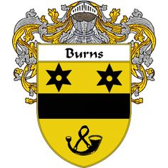 Burns Coat of Arms   namegameshop.com has a wide variety of products with your surname with your coat of arms/family crest, flags and national symbols from England, Ireland, Scotland and Wale