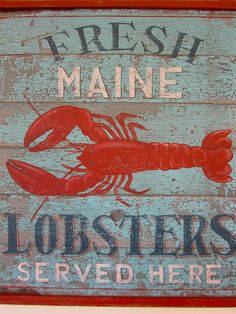 Fresh Maine Lobsters Sign by CasaDeQueso, Castine, ME