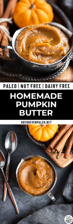 Homemade Pumpkin Butter - this paleo, gluten free, dairy free, and nut free pumpkin butter recipe uses just a few simple ingredients for a fall spread you'll want to slather on everything. Paleo Recipes Easy, Fall Recipes, Sweet Recipes, Real Food Recipes, Sauce Recipes, Nut Free, Dairy Free, Grain Free, Paleo Dairy