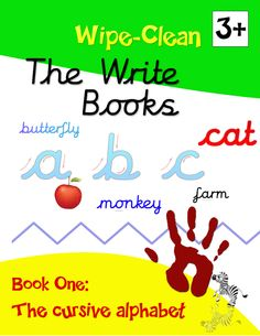 A Wipe clean book to teach children how to read and write cursive letters as taught in all UK schools ISBN: 978-0-9576213-0-5 http://www.waterstones.com/waterstonesweb/products/john+psota-jenkins/the+write+books3a+book+1/9787578/