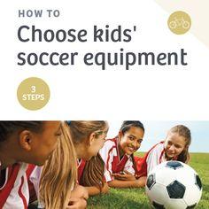 #Howto choose kids' soccer equipment.
