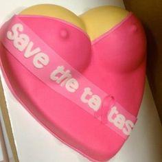 Save the tatas cake.