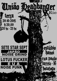 [Flyer] Tuesday, October 20,2015 SETE STAR SEPT live in Rio de Janeiro, Brazil w/Lotus Fucker