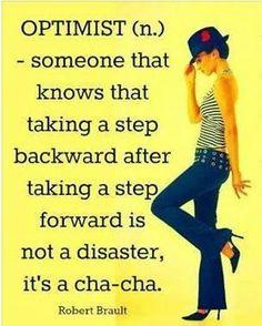 ...it's a cha cha... one step forward; one step back...