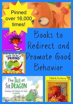 Pinned over 16,000 times!  Books for kids that will help to redirect and promote good behavior from growingbookbybook.com