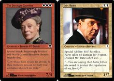 A Downton Abbey version of Magic The Gathering. lol