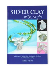 We have had the pleasure of working with author Natalia Colman. Not only is she a great tutour she is also a leading expert in  Art Silver Clay £16.99