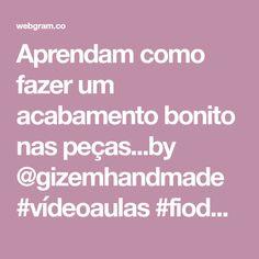 Aprendam como fazer um acabamento bonito nas peças...by @gizemhandmade #vídeoaulas #fiodemalha #crochet - 💮rose oliveira (@roseoliveira_tartes)