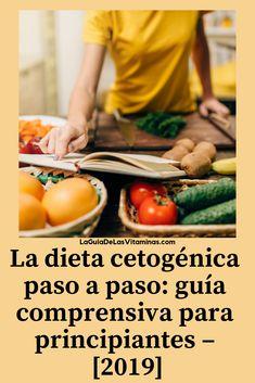 La Dieta Cetogénica Paso a Paso: Guía Para Principiantes - [2018]