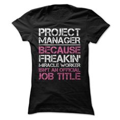 Miracle Project Manager Job Title T-Shirt Hoodie Sweatshirts eui. Check price ==► http://graphictshirts.xyz/?p=45268