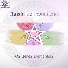 Magia de Invocação - Os Seres Elementais | Wicca, Magia, Bruxaria, Paganismo