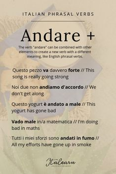 """Andare is not just simply """"to go"""", if you add a preposition and another word, its meaning changes completely. In this infographic you can see a few examples, but there are many many more. Italian Verbs, Italian Grammar, Italian Vocabulary, Italian Phrases, Italian Language, Italian Sayings, German Language Learning, Language Study, Language Lessons"""