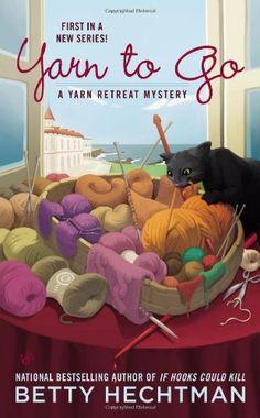 Yarn to Go (A Yarn Retreat Mystery)/Betty Hechtman