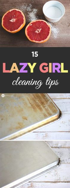 15 Lazy Girl Cleaning Hacks