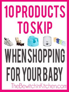 10 Baby Products To