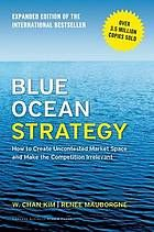 Blue ocean strategy : how to create uncontested market space and make the competition irrelevant #Business #Marketing #Competition June 2016