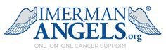 Imerman Angels provides free personalized connections that enable one-on-one cancer support for cancer fighters, survivors and they caregivers.