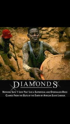the western world and blood diamonds Consumers cannot be sure which diamonds are blood diamonds  the frontier  with liberia, whose diamonds are banned from world trade,  restored in west  africa, it is tempting to think of blood diamonds as little more than.