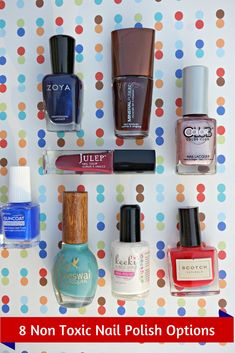 Here are 8 non toxic Nail Polish Brands that you have to try.  These sae nail polish choices are even safe for little girls. #beauty #nailpolish #nails
