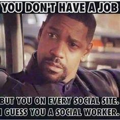 No job...but always on Facebook?