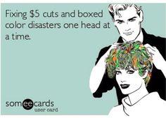 omg yes I do!! Come to me, I'll fix that hair! Ha! #Cosmetologist