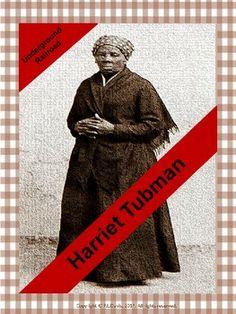 $6 grades 3-6  Underground Railroad: Harriet Tubman