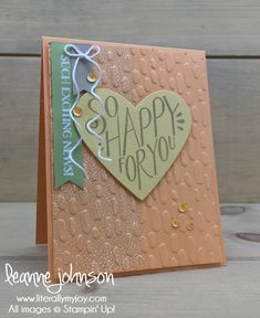 So Happy For You | Stampin\' Up! | Born to be Loved #literallymyjoy #baby #congratulations #excitingnews #genderneutral #babyboy #babygirl #babyshower #PeekabooPeach #TuttiFruttiDSP #20172018AnnualCatalog #2018OccasionsCatalog
