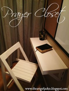Folding chair and fold down desk. Dry erase board and bulletin board. The Art Girl Jackie: Surprise Design Project - Prayer Closet Prayer Corner, Prayer Wall, Prayer Room, Prayer Board, God Prayer, Prayer Closet, Home Altar, Room Closet, Cristiano