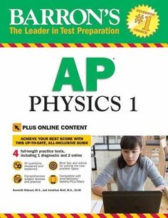 Barron's AP Physics 1: with Bonus Online Tests (Barron's AP Physics 1 and 2) - This brand new book provides in-depth review for the Physics 1 exam, which corresponds to a first-year, algebra-based physics class. Subject matter includes dynamics, kinematics, simple circuits, simple harmonic motion, waves, and sound.Barron's AP Physics 1 offers in-depth review for the exam an...