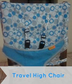 Travel Edition: Travel High Chair http://cityofcreativedreams.blogspot.ca/2014/01/travel-edition-travel-high-chair.html