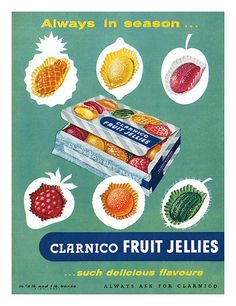 1956 Clarnico Fruit Jellies ad | Flickr - Photo Sharing!